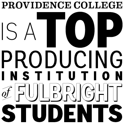 providence college is a top producing institution of fulbright students